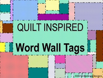 Quilt Inspired Word Wall Tags