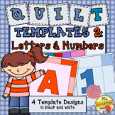Quilt Templates: Letters & Numbers