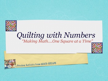 "Quilting with Numbers- Building Math Proficiency ""One Square at a Time"""