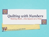 """Quilting with Numbers- Building Math Proficiency """"One Squa"""