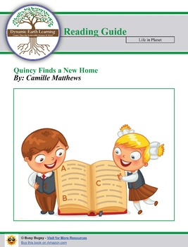 Quincy Finds a New Home by Camille Matthews  Reading Worksheets
