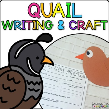 Quintin the Quail {Animal Craftivity and Writing Prompts!}