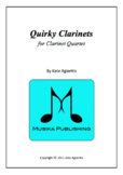 Quirky Clarinets - Clarinet Quartet for beginning players