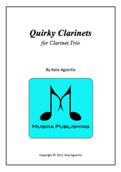 Quirky Clarinets - Clarinet Trio for beginning players