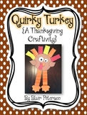 Quirky Turkey {A Thanksgiving Craftivity}