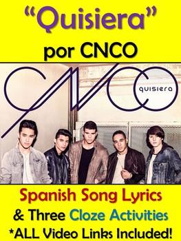 Quisiera Spanish Song Lyrics and Activities CNCO