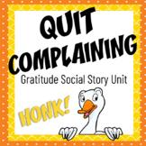 Quit Complaining: a social story unit about Gratitude
