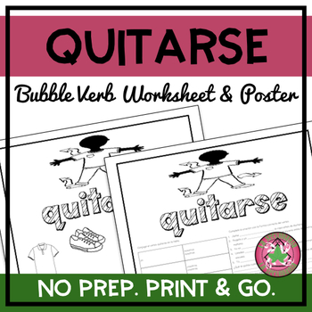 Quitarse Bubble Verb Worksheet and Poster