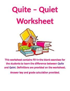 Quite - Quiet Worksheet for Grades 6-9
