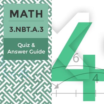 Quiz: 3.NBT.A.3