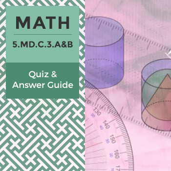 5.MD.C.3.A&B - Quiz and Answer Guide