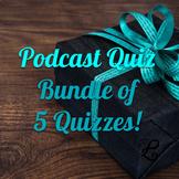 History Podcast Quiz BUNDLE of 5 Quizzes! (I)