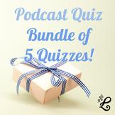 History Podcast Quiz BUNDLE of 5 Quizzes! (II)
