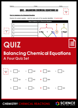Quiz - Balancing Chemical Equations (4 Quiz Set)