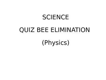 Quiz Bee - Physics Questions