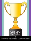 Quiz Bowl Try-Out Test & Secrets of a Successful Quiz Bowl Coach