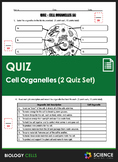 Quiz - Cells and Cell Organelles (2 Quiz Set)