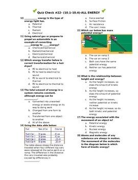 Quiz Check #22- (10.1-10.4)-ALL ENERGY