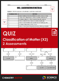 Quiz - Classification of Matter (2 Quiz Bundle!)