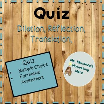 Quiz: Dilation, Reflection, Translation