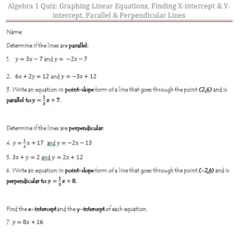 Quiz: Graphing Linear Equations, Finding X-int & Y-int, Parallel & Perpendicul
