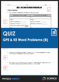 Quiz - Gravitational Potential (GPE) & Kinetic Energy (KE) Word Problems (B)