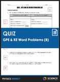 Quiz - Gravitational Potential (GPE) & Kinetic Energy (KE)