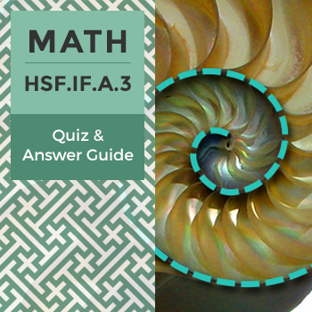 HSF.IF.A.3 – Quiz and Answer Guide
