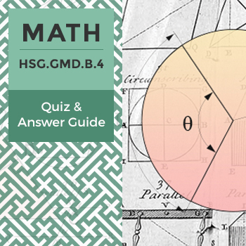 HSG.GMD.B.4 - Quiz and Answer Guide