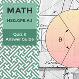 HSG.GPE.A.1 - Quiz and Answer Guide