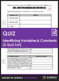 Quiz - Identifying Variables and Constants (2 Quiz Set)