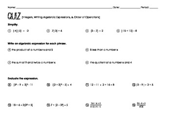 Quiz (Integers, Writing Alg Expressions, Order of Operations)