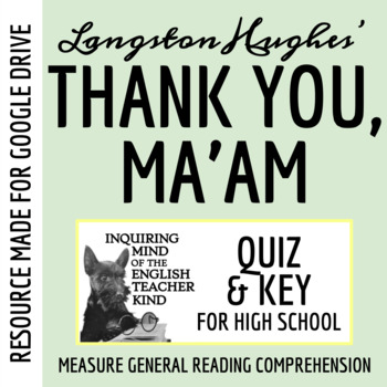 """Thank You, Ma'am"" by Langston Hughes - Quiz"