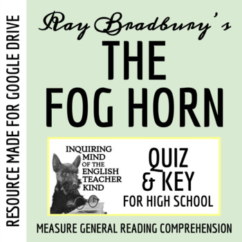 """""""The Fog Horn"""" by Ray Bradbury - Quiz"""
