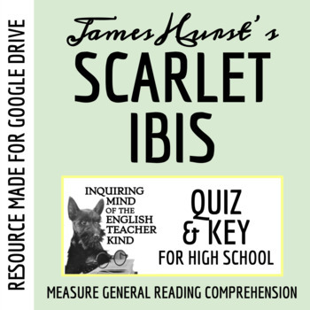 """The Scarlet Ibis"" Quiz - James Hurst"