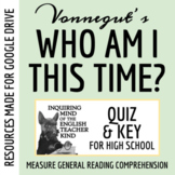 """Who Am I This Time?"" by Kurt Vonnegut - Quiz"
