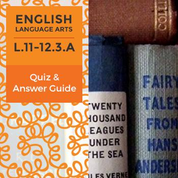 Quiz: L.11-12.3.A