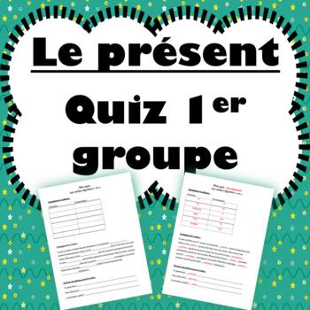 Quiz: Le présent 1er groupe