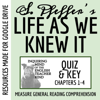 Life As We Knew It Quiz (Chap. 1-4)