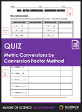 Quiz - Metric Conversions by Conversion Factor Method (Dim
