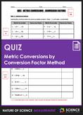 Quiz - Metric Conversions by Conversion Factor Method (Dim