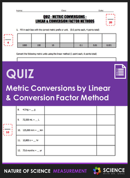 Quiz - Metric Conversions by Linear & Conversion Factor Methods