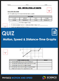 Quiz - Motion, Speed, and Distance-Time (D-T) Graphs