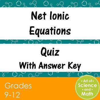 Quiz Net Ionic Equations