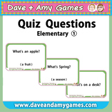 Quiz Questions: Elementary 1