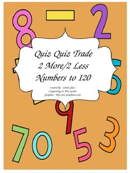 Quiz Quiz Trade 2 More/2 Less Numbers to 120