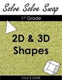 Solve Solve Swap: 2D & 3D Shapes - Math Task Cards