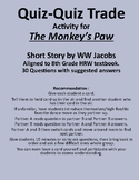 Quiz-Quiz Trade Activity for The Monkey's Paw