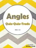 Angles (TEKS 8.8D) Quiz-Quiz-Trade