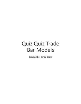 Quiz Quiz Trade - Bar Models